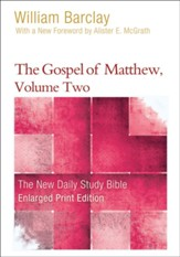 The Gospel of Matthew, Volume 2, Large-Print Edition