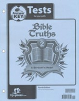 BJU Bible Truths 2: A Servant's Heart Tests Answer Key  Fourth Edition