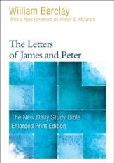 The Letters of James and Peter, Large-Print Edition