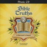 BJU Bible Truths Grade 2: A Servant's Heart Music Audio CD For Use with Third or Fourth Edition