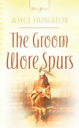 The Groom Wore Spurs - eBook