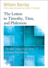 The Letters to Timothy, Titus, and Philemon, Large-Print Edition