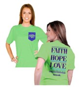 Faith Hope Love Shirt, Green, Small