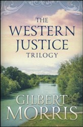 The Western Justice Trilogy, 3 Volumes in 1