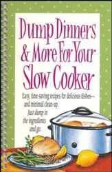 Dump Dinners & More for Your Slow Cooker