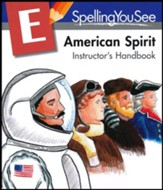 Spelling You See Level E: American Spirit Instructor's  Handbook