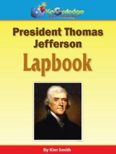 President Thomas Jefferson Lapbook - PDF Download [Download]