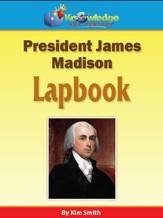 President James Madison Lapbook - PDF Download [Download]