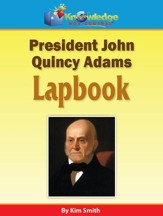 President John Quincy Adams Lapbook - PDF Download [Download]