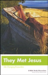 They Met Jesus: Life-Changing Encounters Updated