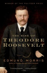 The Rise of Theodore Roosevelt - eBook