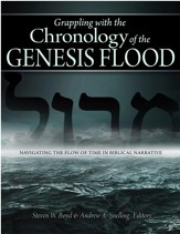 Grappling with the Chronology of the Genesis Flood: Navigating the Flow of Time in Biblical Narrative - PDF Download [Download]