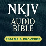Hendrickson NKJV Audio Bible: Psalms & Proverbs [Download]