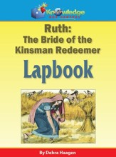 Ruth: The Bride of the Kinsman Redeemer Lapbook - PDF Download [Download]