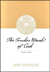 The Tender Words of God: A Daily Guide