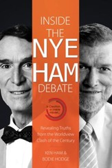 Inside the Nye Ham Debate: Revealing Truths from the Worldview Clash of the Century - PDF Download [Download]