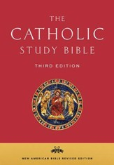 The Catholic Study Bible, Third Edition New American Bible, Revised Edition