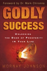 Godly Success: God's Blueprint for Success and Prosperity in Your Life - eBook