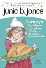 Junie B., First Grader: Turkeys We Have Loved and Eaten (and Other Thankful Stuff) - eBook