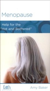 Menopause: Help for the Hot and Bothered