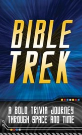 Bible Trek: A Bold Trivia Journey Through Space and Time - eBook