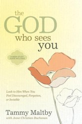 The God Who Sees You: Look to Him When You Feel Discouraged, Forgotten, or Invisible - eBook