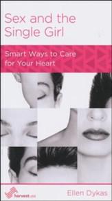 Sex and the Single Girl: Smart Ways to Care for Your Heart