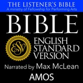 The Listener's Bible (ESV): Amos [Download]