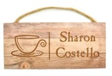 Personalized, Wooden Hanging Sign, with Coffee Mug