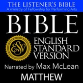 The Listener's Bible (ESV): Matthew [Download]