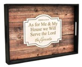 Personalized, Tray with Rustic Wood Look, As For Me  And My House