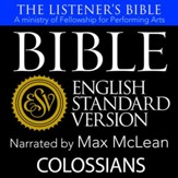 The Listener's Bible (ESV): Colossians [Download]