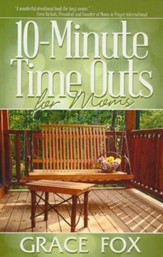 10-Minute Time Outs for Moms
