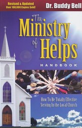 Ministry of Helps: How to Be Totally Effective Serving in the Local Church - eBook