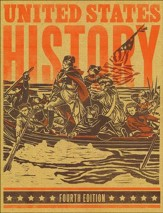 BJU United States History Student Text, Grade 11 (4th Edition)