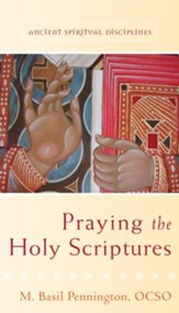 Praying the Holy Scriptures - eBook