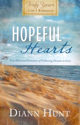 Hopeful Hearts: Truly Yours 2-in-1 Romances
