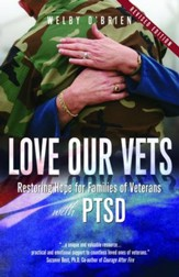 Love Our Vets: Restoring Hope for Families of Veterans with PTSD, 2nd Edition