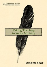 Taking Theology to Youth Ministry - eBook