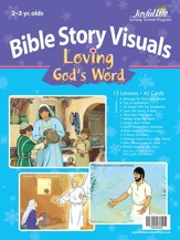 Loving God's Word (ages 2 & 3) Bible Visuals