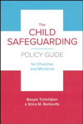 The Child Safeguarding Policy Guide for Churches and Ministries