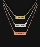 Dream, Believe, Achieve, Triple Bar Necklace - Slightly Imperfect
