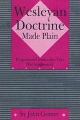 Wesleyan Doctrine Made Plain