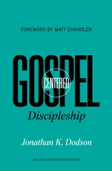 Gospel-Centered Discipleship - eBook
