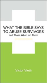 What the Bible Says to Abuse Survivors and Those Who Hurt Them , 5-pack