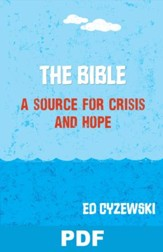 The Bible: A Source of Crisis and Hope: Chapter 2 from A Christian Survival Guide - PDF Download [Download]