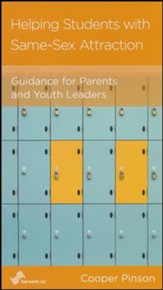 Helping Students with Same-Sex Attraction: Guidance for Parents and Youth Leaders