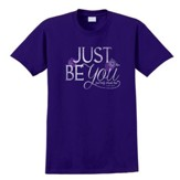 Just Be You Shirt, Purple, Small
