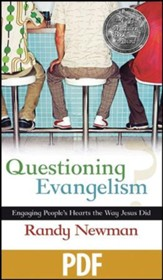 Questioning Evangelism: Engaging People's Hearts the Way Jesus Did - PDF Download [Download]