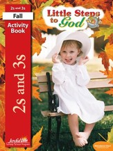 Little Steps to God (ages 2 & 3) Activity Book